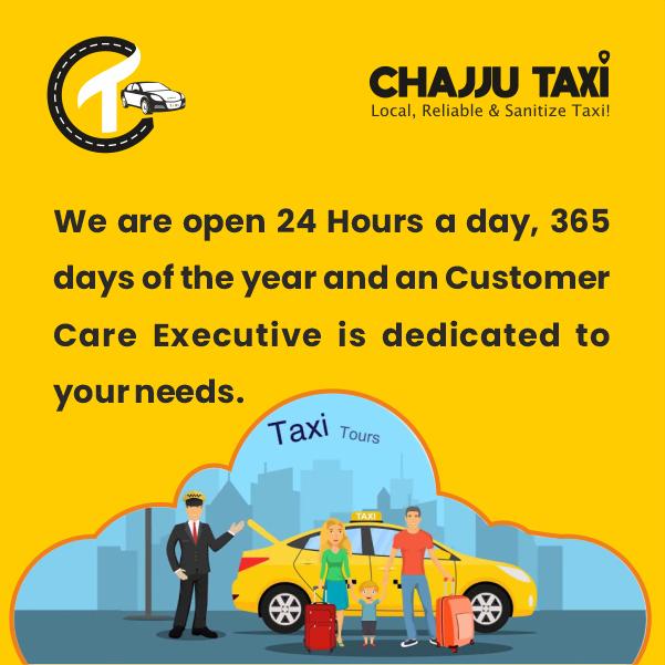 chajju taxi 24 hours x 365 days service